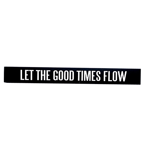 Sign - Let The Good Times Flow