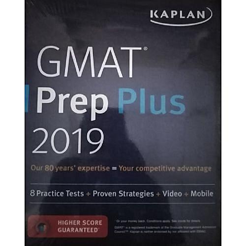 GMAT Prep Plus 2019: 8 Practice Tests + Proven Strategies + Online + Mobile (Kaplan Test Prep)