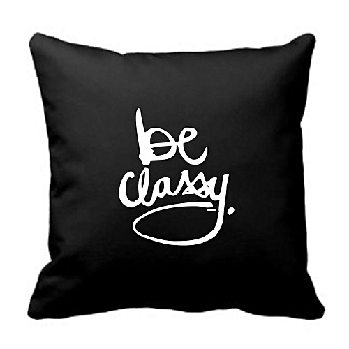 Be Classy Throw Pilllow - Black