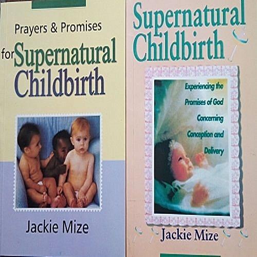 Supernatural Childbirth + Prayers And Promises For Supernatural Childbirth