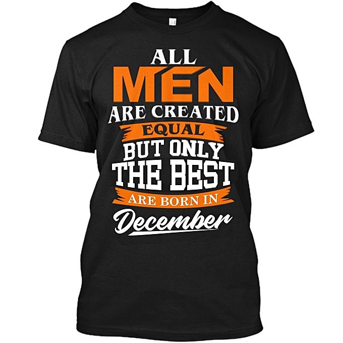 d37bf342a Danami The Best Men Are Born December Birthday T Shirt- Black | Jumia NG