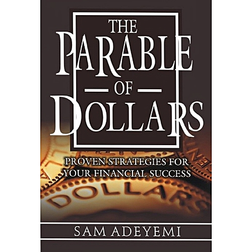 The Parable Of Dollars By Sam Adeyemi