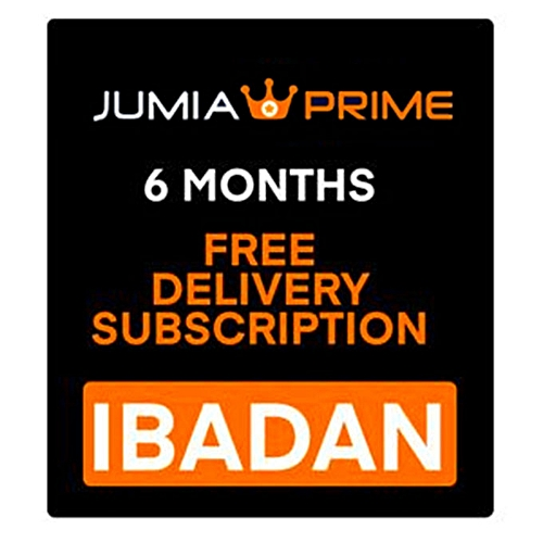 Jumia Prime - Free Delivery Ibadan – 6 Months Subscription