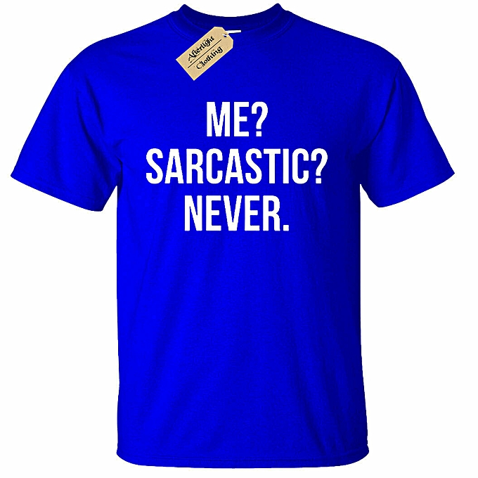 520fe2acd29db Mens Me Sarcastic Never T Shirt Funny Sarcasm Gift Novelty Joke