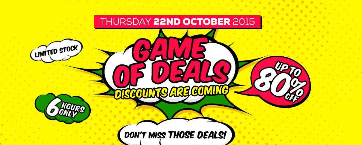 Game of Deals. Discounts are Coming