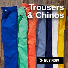 trousers and chinos