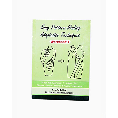 Easy Pattern-making Adaptation Techniques Workbook 1