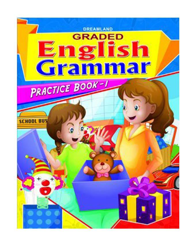 Graded English Grammar Practice Book-1