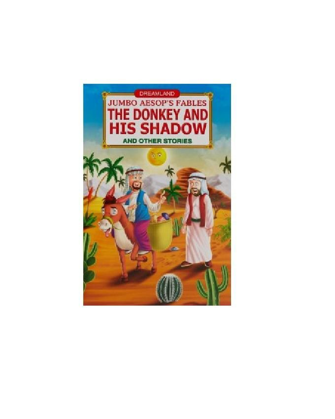 JUMBO AESOP'S FABLES: THE DONKEY AND HIS SHADOW, AND OTHER STORIES
