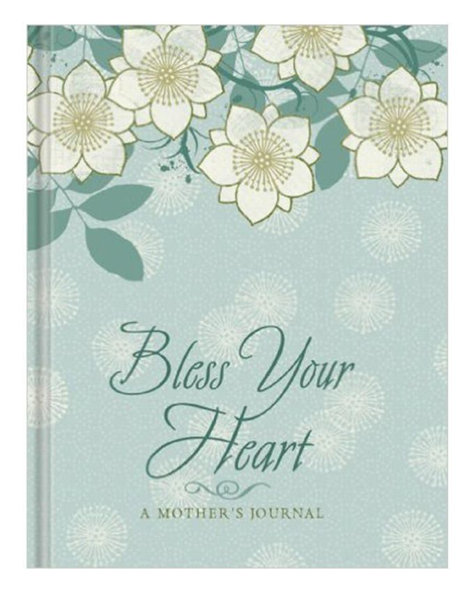 Bless Your Heart A Mother's Journal