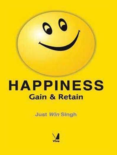 Happiness: Gain & Retain, 2009 - Paperback