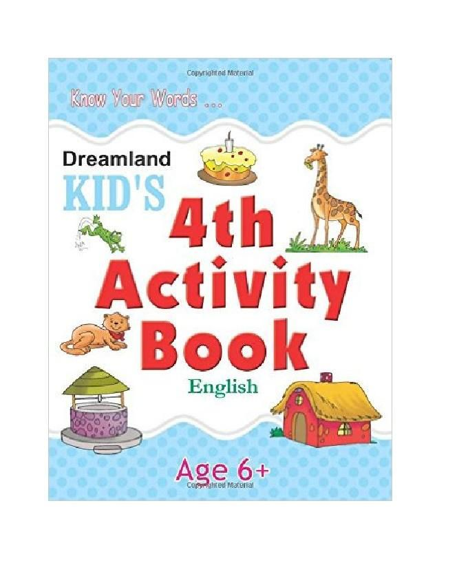 KID'S 4TH ACTIVITY BOOK - ENGLISH AGES 6 +