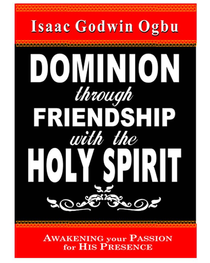 Dominion Through Friendship With The Holy Spirit