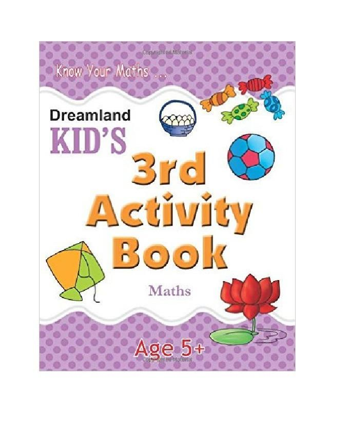 KID'S 3RD ACTIVITY BOOK - MATHS AGES 5 +