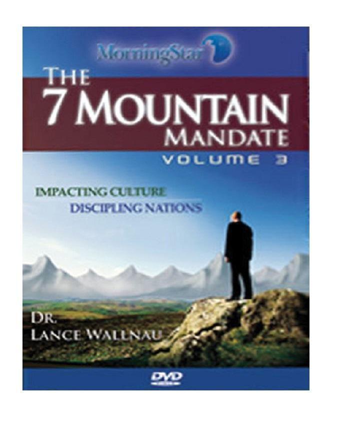 The 7 Mountain Mandate Volume 3