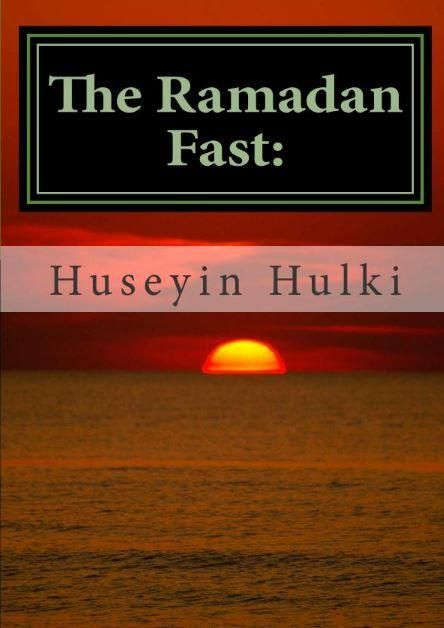 The Ramadan Fast: The Debate on The Benefits of the Ramadan Fast According to Modern Science - Paperback
