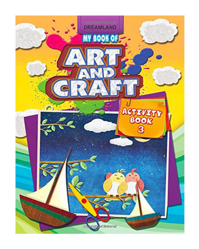 MY BOOK OF ART AND CRAFT......ACTIVITY BOOK 3