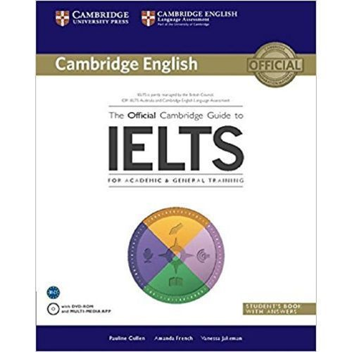 The Official Cambridge Guide To IELTS Student's Book With Answers With DVD-ROM (Cambridge English)