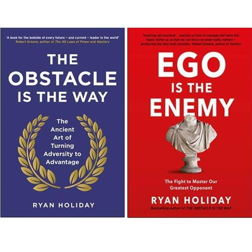 The Obstacle Is The Way, Ego Is The Enemy By Ryan Holiday
