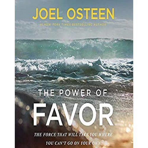 The Power Of Favor By Joel Osteen