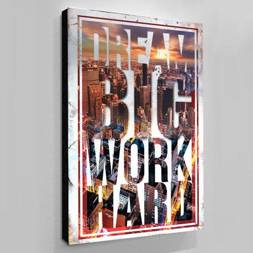 Dream Big Work Hard Wall Canvas Print