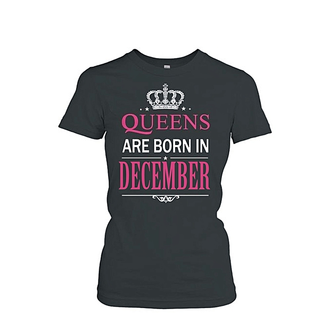 a8740f72f Danami Queens Are Born In December Birthday T Shirt- Black | Jumia NG
