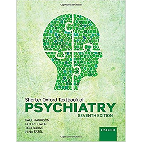 Shorter Oxford Textbook Of Psychiatry 7th Edition 2017